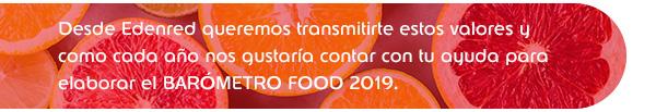 Ayúdanos a elaborar el BARÓMETRO FOOD 2019
